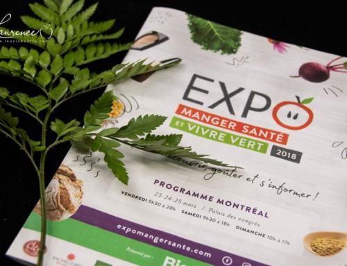 Top 30: Expo manger santé et vivre vert 2018 – Lau à la bouffe – Mordez dans la vie
